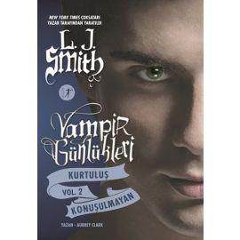Vampir Günlükleri - Kurtuluş Vol. 2 Konuşulmayan