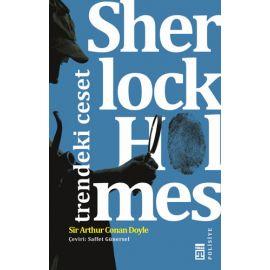Sherlock Holmes - Trendeki Ceset