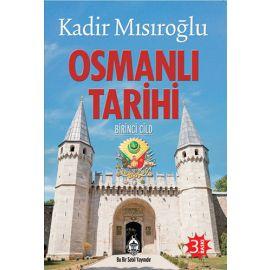 Osmanlı Tarihi - Birinci Cild