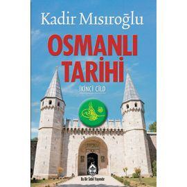 Osmanlı Tarihi - İkinci Cild