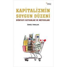 Kapitalizmin Soygun Düzeni