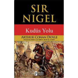 Sir Nigel - Kudüs Yolu