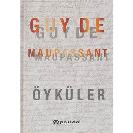 Guy De Maupassant - Öyküler (Ciltli)