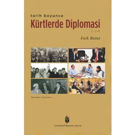 Tarih Boyunca Kürtlerde Diplomasi 2. Cilt
