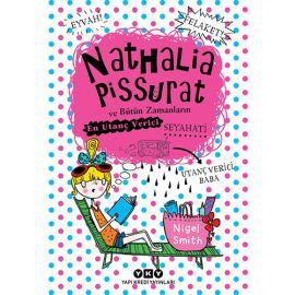 Nathalia Pissurat ve Bütün Zamanların En Utanç Verici Seyahati