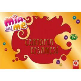 Mia and Me - Centopia Efsanesi