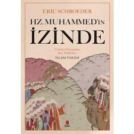 Hz. Muhammed'in İzinde