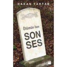 Ölümün İlanı - Son Ses