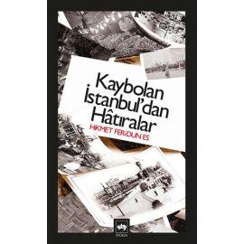 Kaybolan İstanbul'dan Hâtıralar