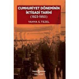 Cumhuriyet Döneminin İktisadi Tarihi