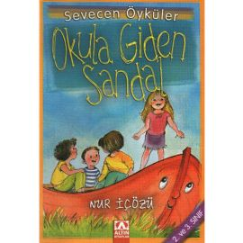Sevecen Öyküler - Okula Giden Sandal