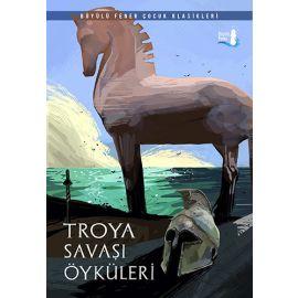 Troya Savaş Öyküleri