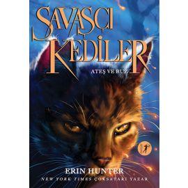 Savaşçı Kediler - Ateş ve Buz