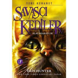 Savaşçı Kediler - Alacakaranlık
