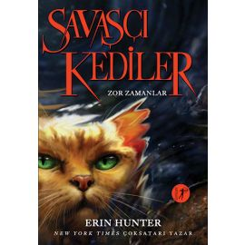 Savaşçı Kediler - Zor Zamanlar