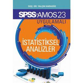SPSS ve AMOS 23 Uygulamalı İstatistiksel Analizler