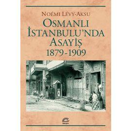 Osmanlı İstanbulu'nda Asayiş 1879 - 1909