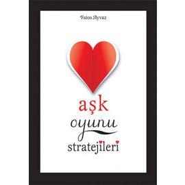 Aşk Oyunu Stratejileri (Ciltli)