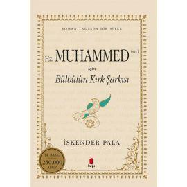 Hz. Muhammed (Sav) İçin Bülbülün Kırk Şarkısı