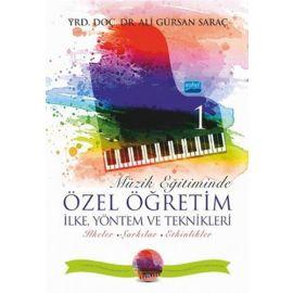Müzik Eğitiminde Özel Öğretim İlke Yöntem ve Teknikleri 1