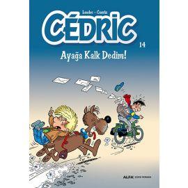 Cedric 14 - Ayağa Kalk Dedim!