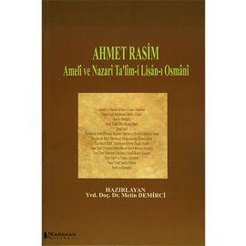 Ahmet Rasim - Amelî ve Nazarî Ta'lîm-i Lisân-ı Osmânî
