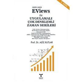 Adım Adım Eviews İle Uygulamalı Çok Denklemli Zaman Serileri