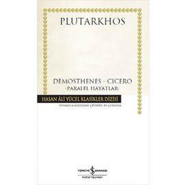 Demosthenes - Cicero Paralel hayatlar (Ciltli)
