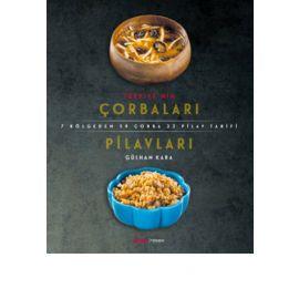Türkiye'nin Çorbaları ve Pilavları