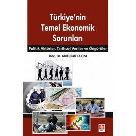Türkiye'nin Temel Ekonomik Sorunları