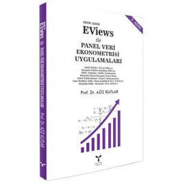 Adım Adım Eviews ile Panel Veri Ekonometrisi Uygulamaları