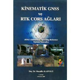 Kinematik GNSS ve RTK CORS Ağları