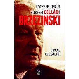 Rockefeller'in Küresel Celladı Brzezinski
