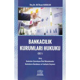 Bankacılık Kurumları Hukuku Cilt 1