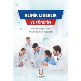 Klinik Liderlik ve Yönetim