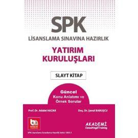 SPK Lisanslama Sınavına Hazırlık - Yatırım Kuruluşları