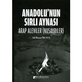 Anadolu'nun Sırlı Aynası (Ciltli)