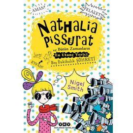 Nathalia Pissurat ve Bütün Zamanların En Utanç Verici Beş Dakikalık Şöhreti