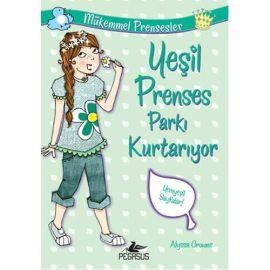 Mükemmel Prensesler 3 - Yeşil Prenses Parkı Kurtarıyor