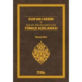 Kur'an-ı Kerim ve Kolay Anlaşılması İçin Türkçe Açıklaması (Ciltli)