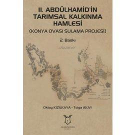 2. Abdülhamid'in Tarımsal Kalkınma Hamlesi