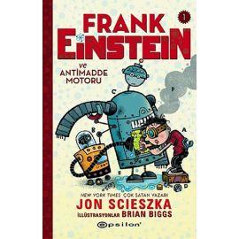 Frank Einstein ve Antimadde Motoru 1 (Ciltli)