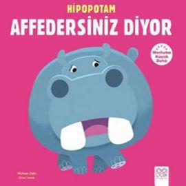 Hipopotam Affedersiniz Diyor