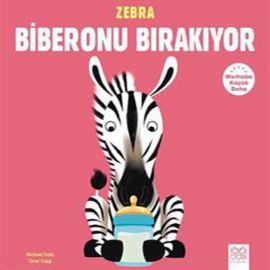 Zebra Biberonu Bırakıyor