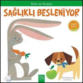 Kita ve Tavşan Sağlıklı Besleniyor