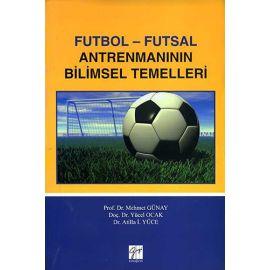 Futbol - Futsal Antrenmanının Bilimsel Temelleri