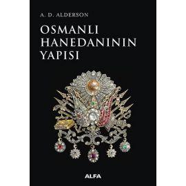 Osmanlı Hanedanının Yapısı