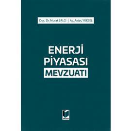 Enerji Piyasası Mevzuatı (Ciltli)