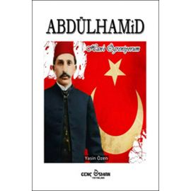 Abdülhamid Han'ı Öğreniyorum