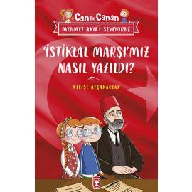 'İstiklal Marşı'mız Nasıl Yazıldı?